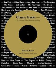 Classic Tracks by Richard Buskin