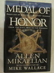 Medal of Honor - Profiles of America's Military Heroes from the Civil War to the
