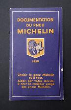 Documentation MICHELIN 1950 caractéristiques pneu bibendum tyre catalog Katalog