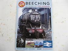 """ BEECHING "" 50 Years Of The Axeman "" Modernization Of British Railways..as new"