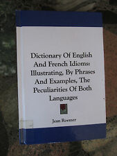 DICTIONARY OF ENGLISH AND FRENCH IDIOMS JEAN ROEMER Hardcover Anglais Francais