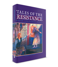Tales of the Resistance by David & Karen Mains (Storybook for Kids)