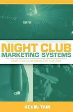 Night Club Marketing Systems: How to Get Customers For Your Bar-ExLibrary