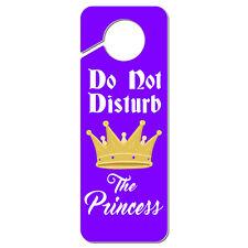 Do Not Disturb the Princess Plastic Door Knob Hanger Sign