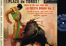 BANDA TAURINA Plaza De Toros! La Fiesta Brava Vol2 LP Audio Fidelity US AFSD5817