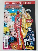 TRUE BELIEVERS: DEADPOOL #1 (2016) MARVEL COMICS NEW MUTANTS #98 1ST APPEARANCE