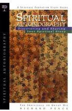 Spiritual Autobiography: Discovering and Sharing Your Spiritual Story (Spiritua