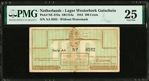Netherlands Lager Westerbork 100 Cents 1944 AA W/o Watermark NE-473a VF PMG 25