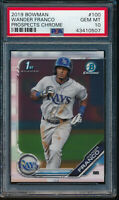 PSA 10 WANDER FRANCO 2019 Bowman Chrome Prospects Rookie RC GEM MINT QUANTITY