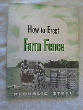 1957 REPUBLIC STEEL HOW TO ERECT FARM FENCE MANUAL