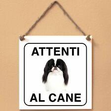 Cane Chin 2 Attenti al cane Targa cane cartello