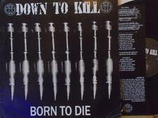 DOWN TO KILL - Born To Die ~ VINYL LP + INSERT