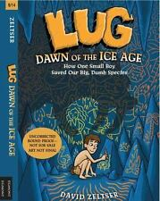 Lug, Dawn of the Ice Age No. 1 by David Zeltser (2014, Hardcover)