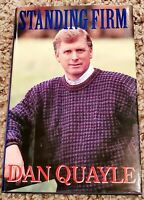 SIGNED Dan Quayle Standing Firm Autographed Signed -1994 Hardcover Book