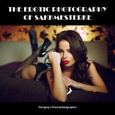 Erotic Photography of Sakkmesterke Full colour book
