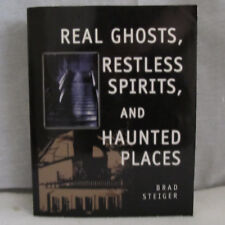 Real Ghosts Restless Spirits and Haunted Places Brad Steiger 2003 Paperback