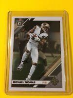 🔥🔥2019 OPTIC MICHAEL THOMAS Base #68 New Orleans Saints