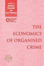 The Economics of Organised Crime (1997, Paperback)