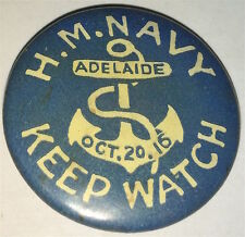 Antique Australian H. M. Navy Adelaide, Keep Watch! Anchor Pinback Button! Wwi
