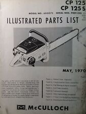 Mcculloch Chain Saw Cp 125 Cp 125s 600075 Parts Manual 2 Cycle Gas Chainsaw 1970