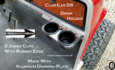 Club Car DS 2 Jumbo Cup Drink Holder Made With Polished Aluminum Diamond Plate