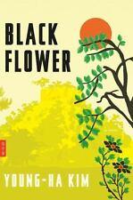 Black Flower, Kim, Young-ha, Very Good Book