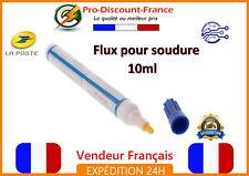 Feutre FLUX SOUDURE décapant CMS cellule solaire 10ml stylo Arduino electronique
