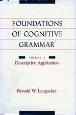 Foundations of Cognitive Grammar Vol. II : Descriptive Application by Ronald...