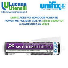 UNIFIX ADESIVO MONOCOMPONENTE POWER MS POLIMER EDILFIX in Cartuccia da 290ml
