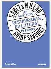 Livre cuisine GAULT & MILLAU Guide saveurs MEILLEURS RESTAURANTS LITTORAL NEUF