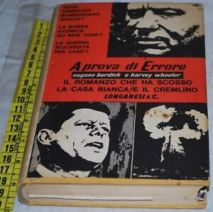 BURDICK Eugene WHEELER Harvey - A PROVA DI ERRORE - Longanesi - libri usati