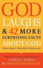 God Laughs: & 42 More Surprising Facts About God That Will Change Your Life