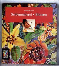 Seidenmalerei BLUMEN von Traudi Dwinger  CALLWEY SPEZIAL ISBN 3-7667-1037-0  TOP