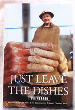 Just Leave the Dishes by Sue Gerard Signed