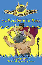 Greek Beats & Heroes: The Monster in the Maze by Lucy Coats Paperback Book
