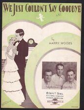 We Just Couldn't Say Goodbye 1932 Whiteman's Rhythm Boys Bing Crosby Sheet Music