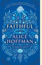 Faithful: A Novel by Hoffman, Alice in Used - Very Good