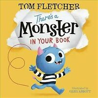 There's a Monster in Your Book, Paperback by Fletcher, Tom; Abbott, Greg (ILT...