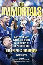 The Immortals Leicester City The People's Champions by Harris Harris Book