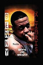 Noble Knowledge : Book of Peace by Benny L. Randall (2009, Paperback)
