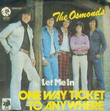 """7"""" Osmonds/One Way Ticket To Anywhere (D)"""