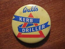 Walls Ice Cream Kerb Driller. Vintage Road Safety advertising badge