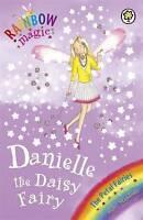 Danielle the Daisy Fairy: The Petal Fairies Book 6 (Rainbow Magic), Meadows, Dai