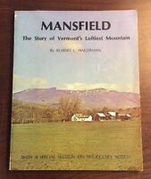 Mansfield: The Story Of Vermont's Loftiest Mountain (1971, Softcover, 1st Ed)