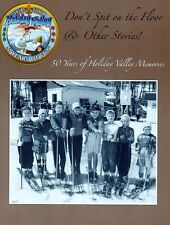 50 Years of Holiday Valley Ellicottville Memories Magazine Published in 2008