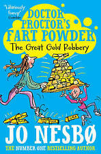 Doctor Proctor's Fart Powder: The Great Gold Robbery, By Nesbo, Jo,in Used but A