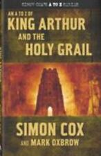 An A to Z of King Arthur and the Holy Grail (Simon Cox's A to Z)