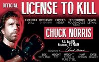 CHUCK NORRIS  - plastic ID card Drivers License - norriss License to Kill