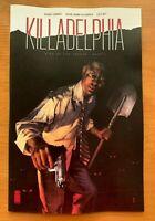 KILLADELPHIA #1 Alexander Main Cover A 1st Print Image Comics 2019 NM