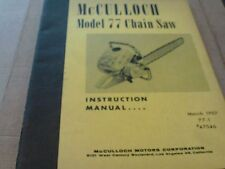 mcculloch chainsaw model 77 INSTRUCTION MANUAL MARCH 1957 77-1   #47546 MANUAL